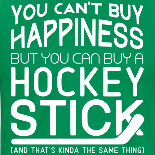 You Can t Buy Happiness But You Can Buy A Hockey - Men's Premium T-Shirt