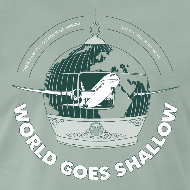 World Goes Shallow
