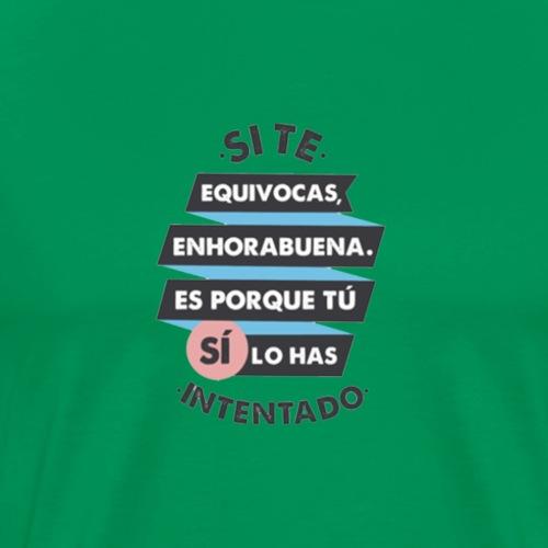 Frase Motivadora - Camiseta premium hombre
