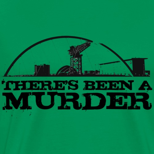 There s Been A Murder - Men's Premium T-Shirt