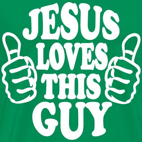 JESUS LOVES THIS GUY - Men's Premium T-Shirt