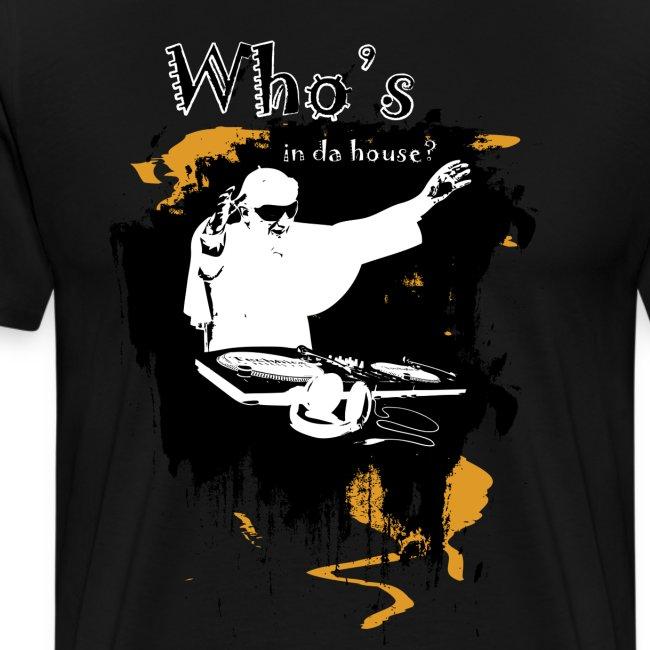 Who s in da house 1