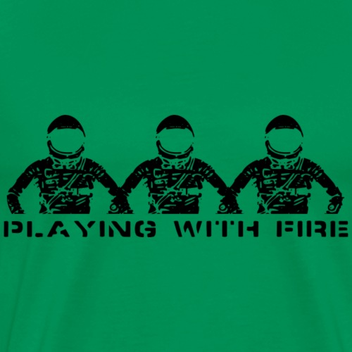 Playing With Fire - Men's Premium T-Shirt