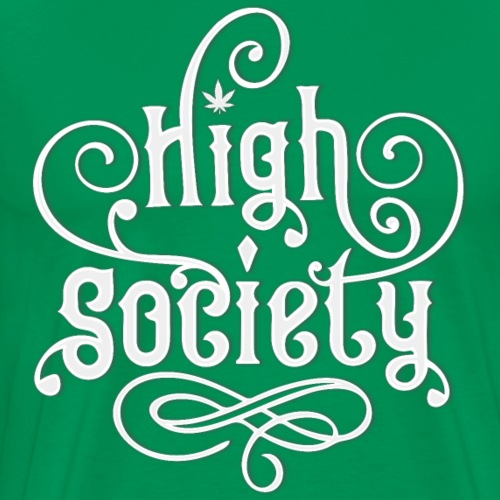 High Society Typo 01 - Männer Premium T-Shirt