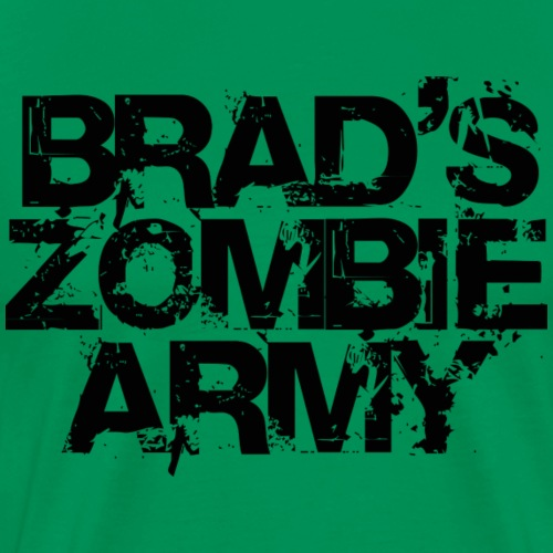 Brad s Zombie Army - Men's Premium T-Shirt