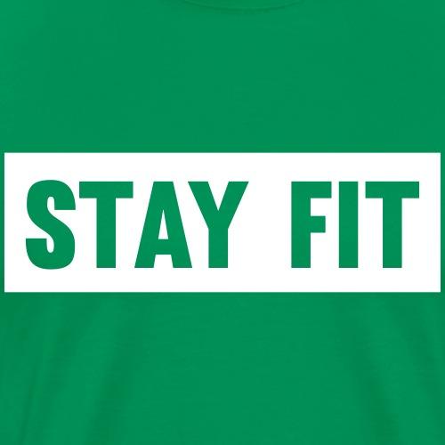 Stay Fit - Men's Premium T-Shirt