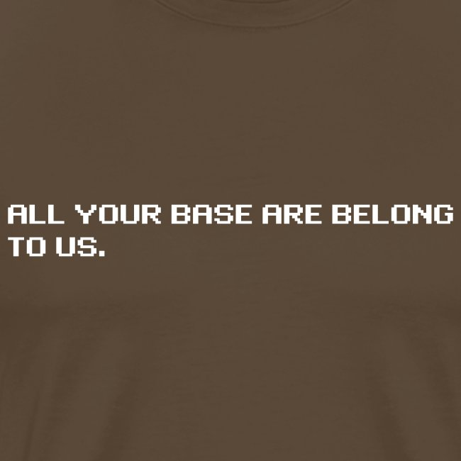 All your base are belong to us - original