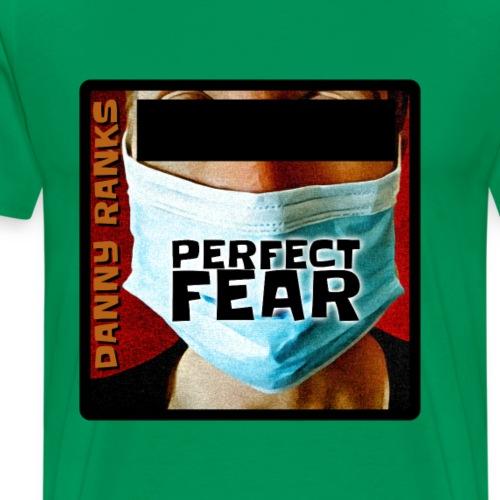 Perfect Fear - Männer Premium T-Shirt