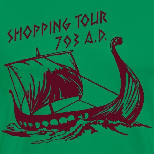 Shopping Tour 793 - Raid - Männer Premium T-Shirt