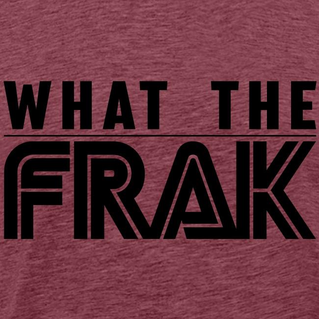 What the Frak