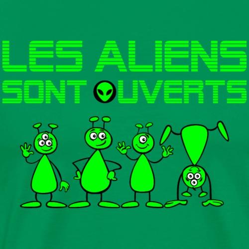 Les aliens sont ouverts - T-shirt Premium Homme