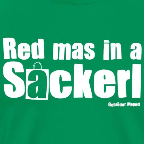 Sackerl - Männer Premium T-Shirt