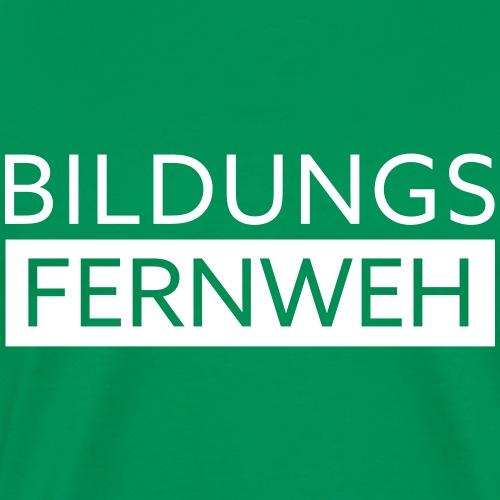 Bildungsfernweh II   Weiss - Männer Premium T-Shirt