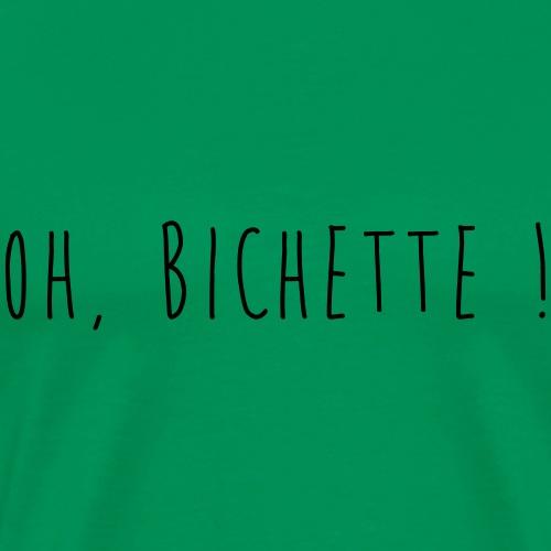 Oh Bichette! - T-shirt Premium Homme