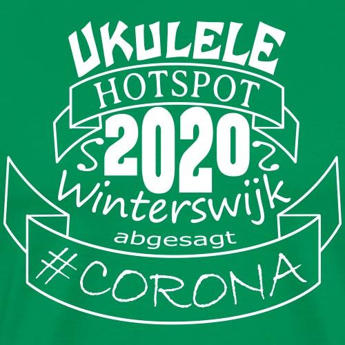 Ukulele Hotspot Winterswijk 2020 abgesagt #CORONA - Männer Premium T-Shirt