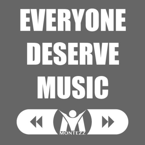 RM - Everyone deserves music - White - Men's Premium T-Shirt