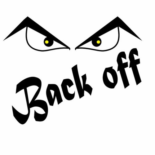 Back Off - Mannen Premium T-shirt