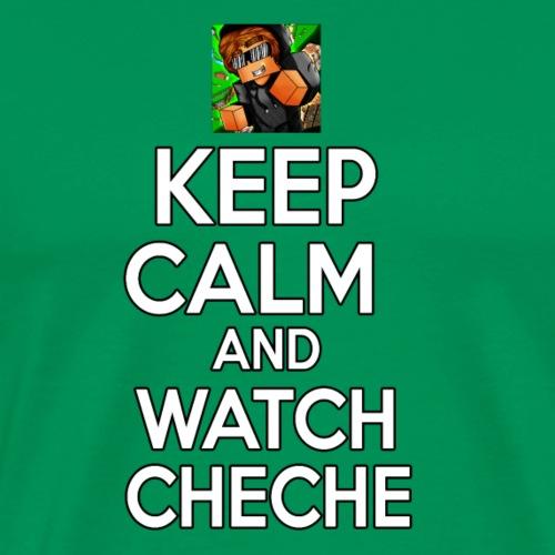 Keep Calm and watch Cheche Mejorada - Camiseta premium hombre