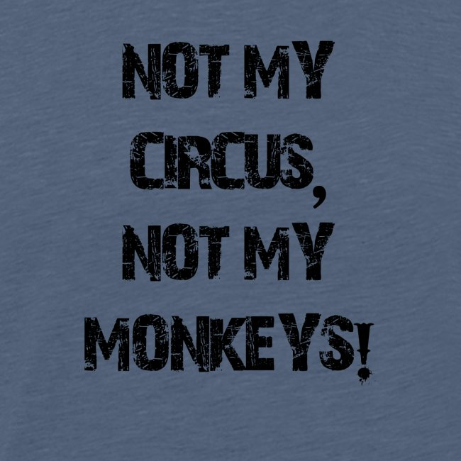 Not My Monkeys