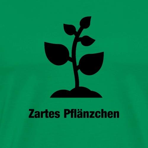 Zartes Pflänzchen - Männer Premium T-Shirt
