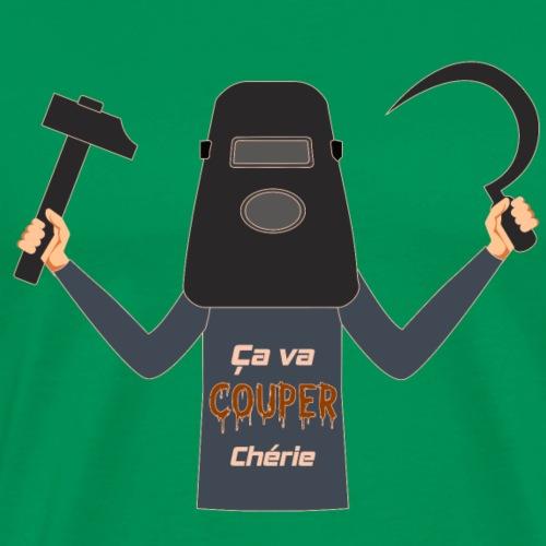 Ca va couper chérie - T-shirt Premium Homme