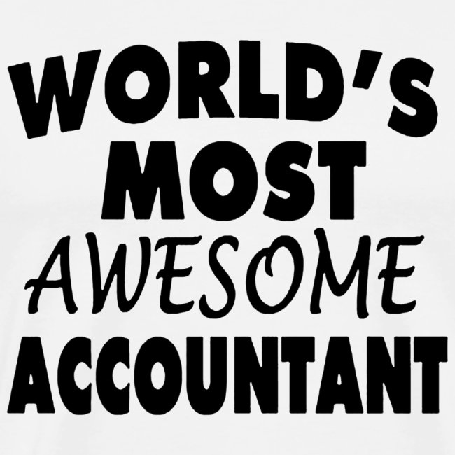 Black Design World s Most Awesome Accountant