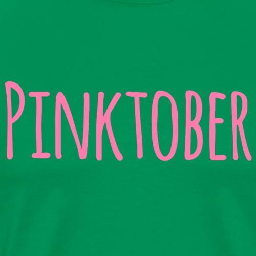 pinktober - Camiseta premium hombre