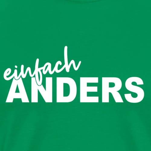 einfach ANDERS - Männer Premium T-Shirt