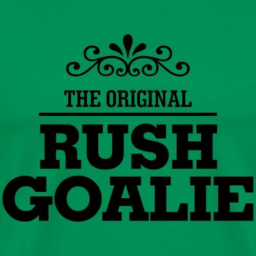 The Original Rush Goalie - Men's Premium T-Shirt