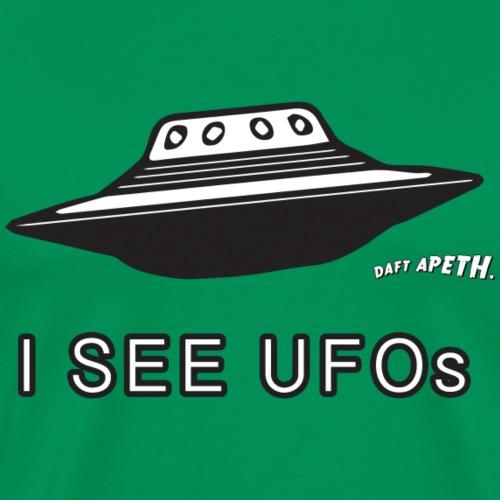 I SEE UFOs - Men's Premium T-Shirt