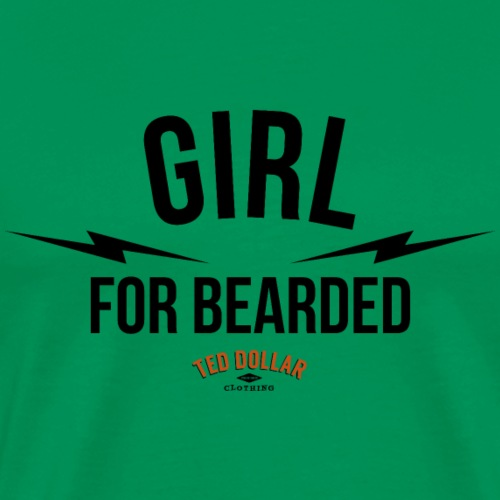 Girl for bearded - T-shirt Premium Homme