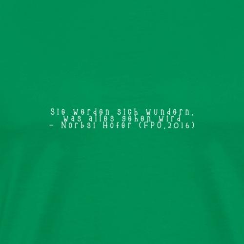 Wunder - Männer Premium T-Shirt