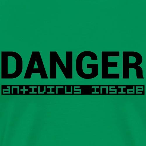 DANGER_antivirus_inside - Men's Premium T-Shirt