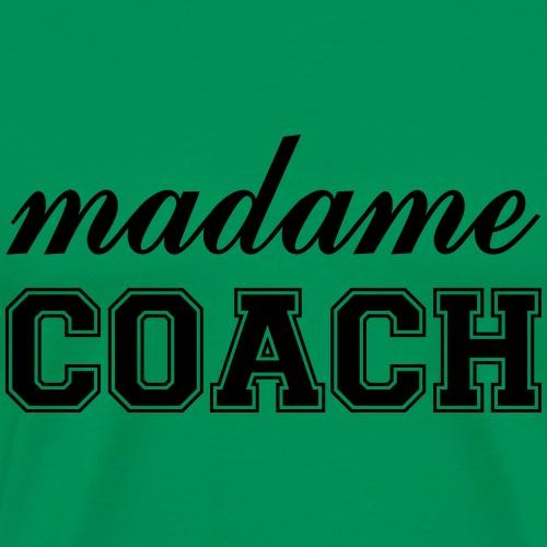 Madame Coach - Men's Premium T-Shirt