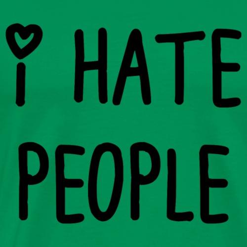 t_shirt I hate people - Camiseta premium hombre