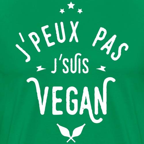 j'peux pas j'suis vegan - T-shirt Premium Homme