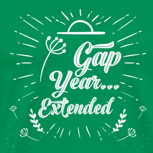 Gap Year... Extended - Men's Premium T-Shirt