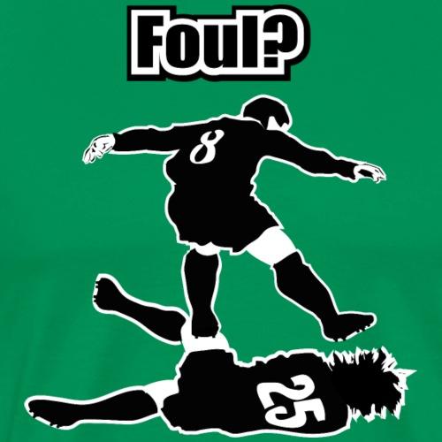 Hard Soccer Foul - Männer Premium T-Shirt