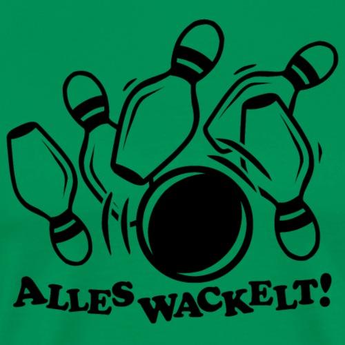 Alles wackelt! // Kegeln - Männer Premium T-Shirt