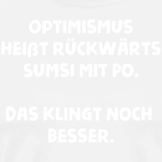 Optimismus Spruch