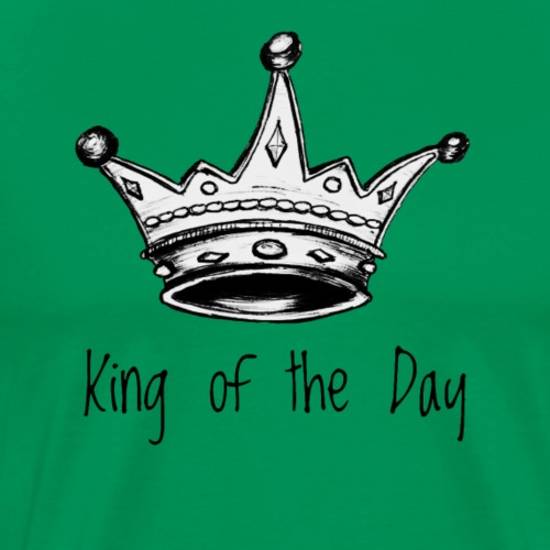 King of the Day - Männer Premium T-Shirt