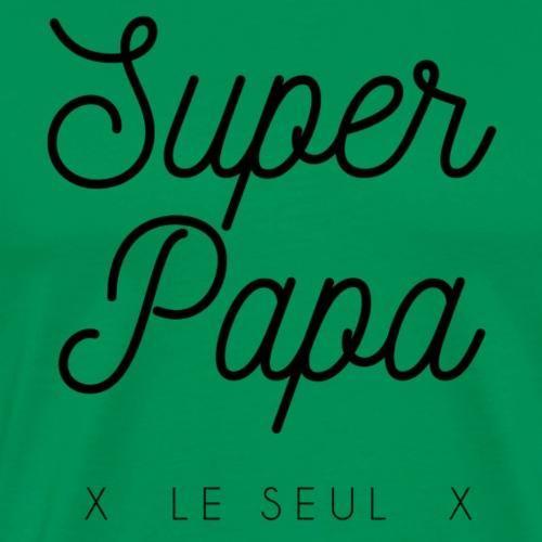 Super Papa - T-shirt Premium Homme