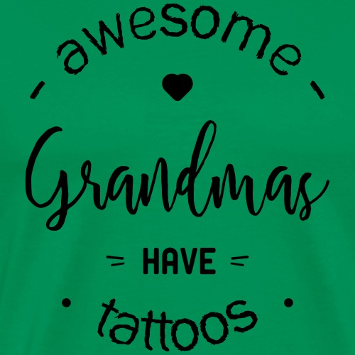 Awesome grandmas tattoos - T-shirt Premium Homme