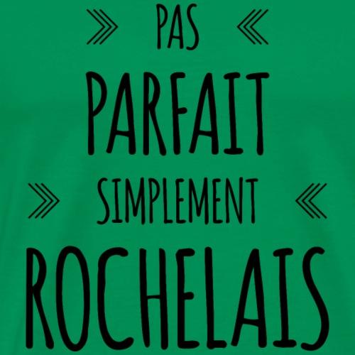 Pas parfait, simplement Rochelais - T-shirt Premium Homme