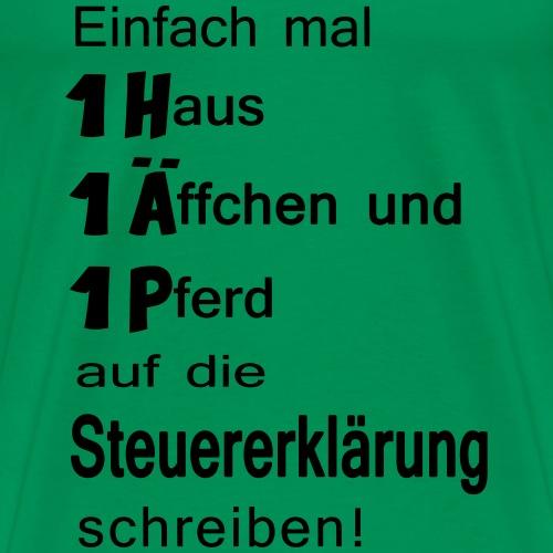 Einfach mal ... - Männer Premium T-Shirt
