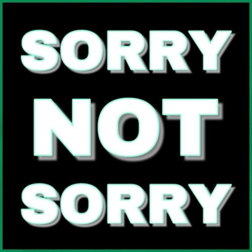 Sorry Not Sorry light green - Men's Premium T-Shirt