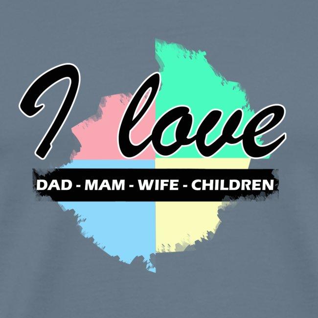 I love dad mom wife children
