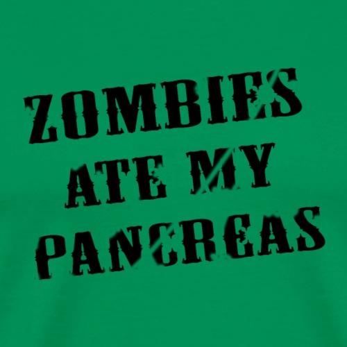 Zombies ate my pancreas - Diabetes Shirt - Männer Premium T-Shirt