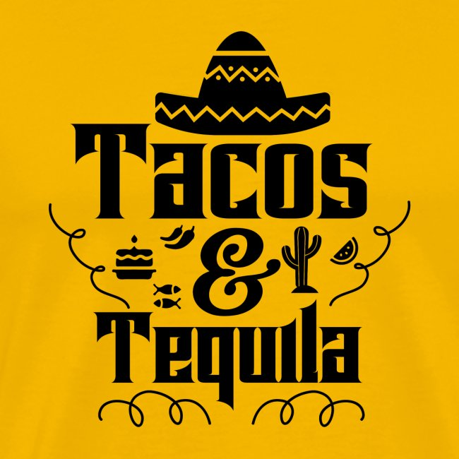 Tacos & Tequila