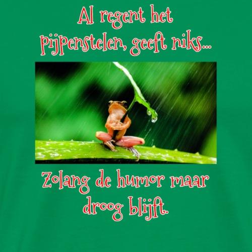 Zolang de humor maar droog blijft - donkere achter - Mannen Premium T-shirt